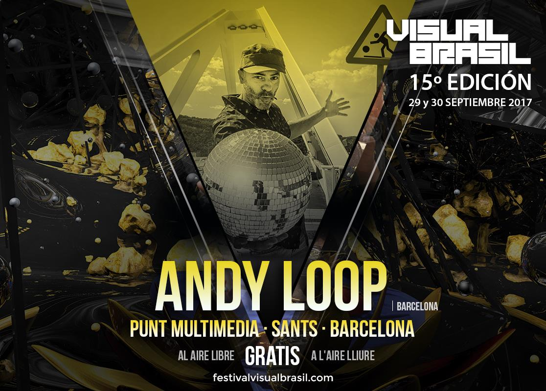 Vbrasil Artists 2017 Andy Loop