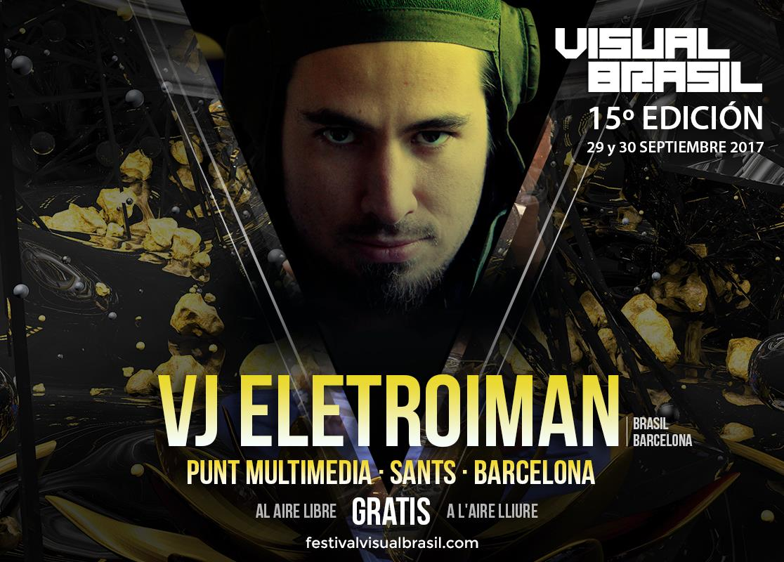 Vbrasil Artists 2017 Eletroiman